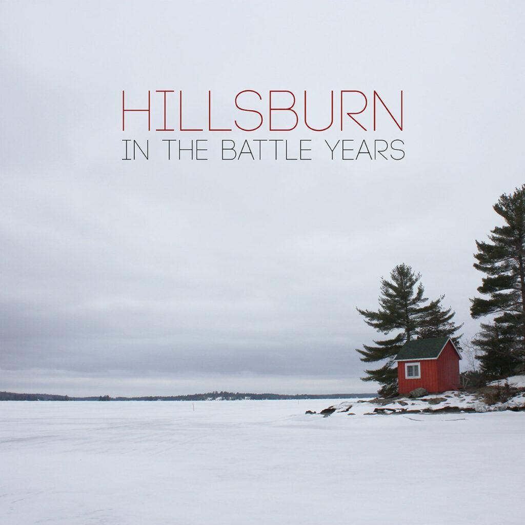 Hillsburn - In The Battle Years (2016)